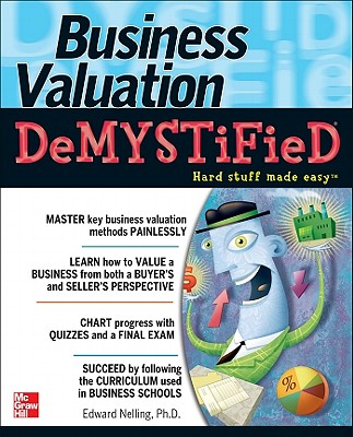 Business Valuation Demystified By Nelling, Edward