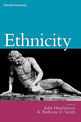 Ethnicity By Hutchinson, John (EDT)/ Smith, Anthony D. (EDT)