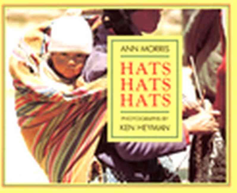 Hats, Hats, Hats By Morris, Ann/ Heyman, Ken (PHT)