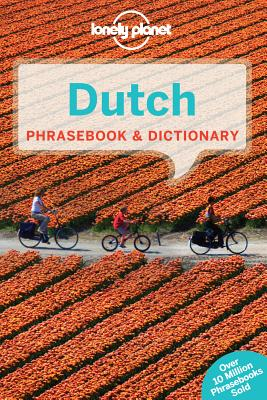Lonely Planet Dutch Phrasebook & Dictionary By Lonely Planet Publications